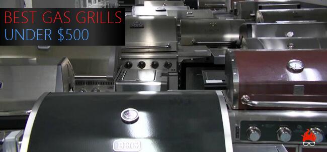best gas grill under $500