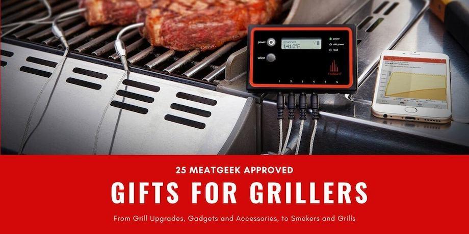 25 Best Grilling Gifts Accessories Meatgeek Approved Smoking Meat Geeks Meatgeeks