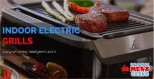 WHAT IS AN INDOOR ELECTRIC GRILL- 4