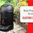 BEST PRACTICES USING AN ELECTRIC SMOKER featured image